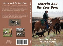 Marvin And His Cow Dogs
